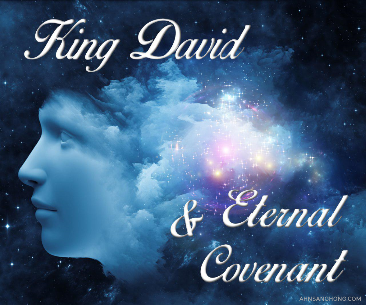 God's Everlasting Covenant With King David