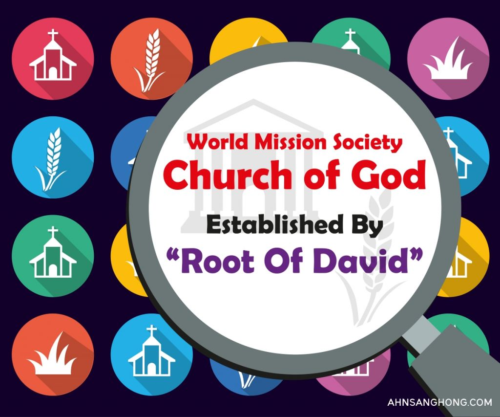 WMSCOG Root of David-the true church by Christ Ahnsahnghong