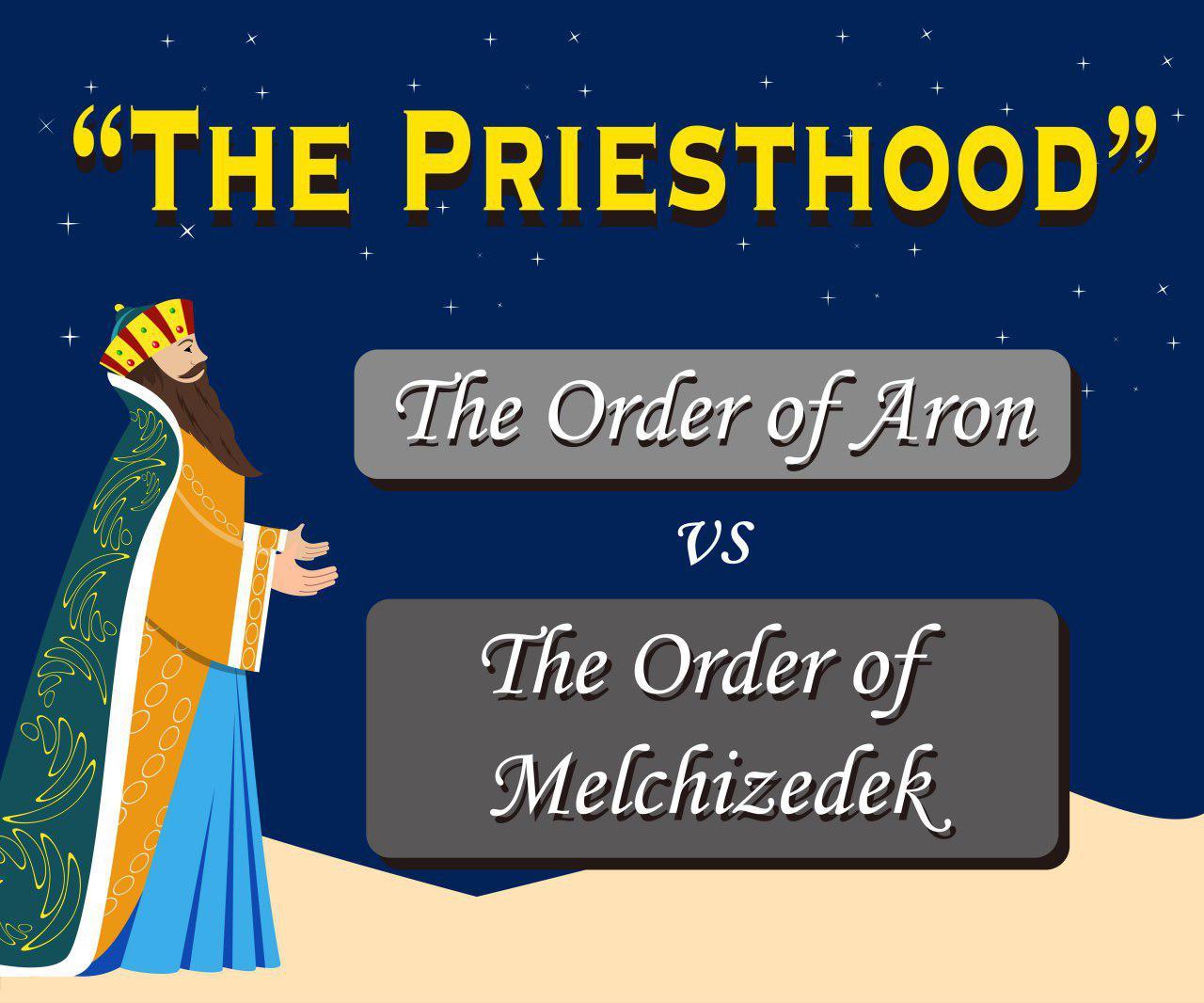 Meaning Of Order Of Melchizedek