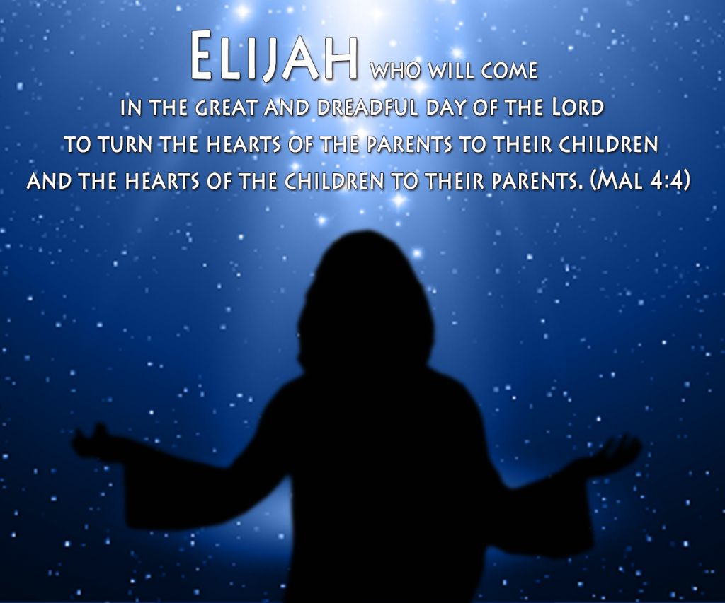 The prophet Elijah will come to earth again